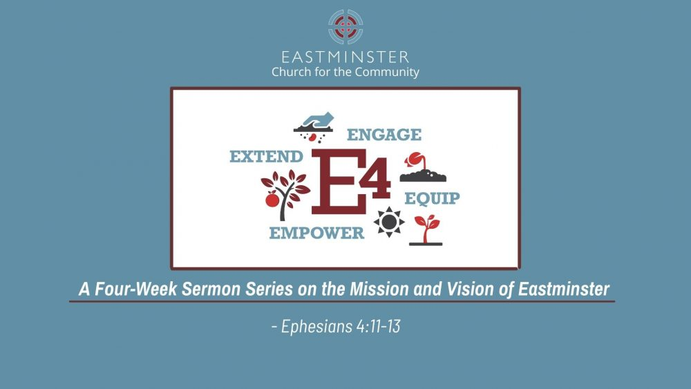 E4 -The mission of Eastminster
